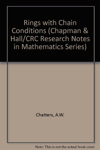 9780273084464: Rings with chain conditions (Research notes in mathematics)