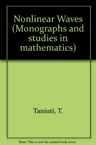 9780273084662: Nonlinear Waves (Monographs and studies in mathematics)
