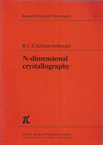 9780273084686: N-dimensional Crystallography (Research Notes in Mathematics)