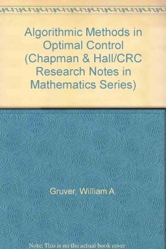 9780273084730: Algorithmic Methods in Optimal Control (Chapman & Hall/CRC Research Notes in Mathematics Series)