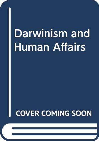 9780273084778: Darwinism and Human Affairs