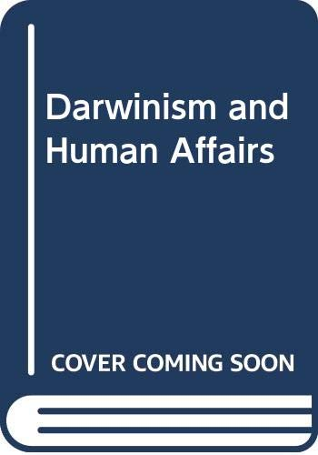 9780273084778: Darwinism and Human Affairs