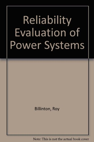 Reliability Evaluation of Power Systems: Billinton, Roy; Allan, Ronald N.