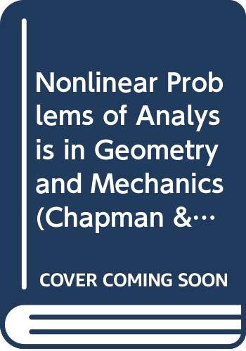 9780273084938: Nonlinear Problems of Analysis in Geometry and Mechanics (Chapman & Hall/CRC Research Notes in Mathematics Series) (English and French Edition)