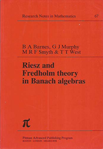 9780273085638: Riesz and Fredholm Theory in Banach Algebras (Chapman & Hall/CRC Research Notes in Mathematics Series)