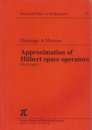 9780273085799: Approximation of Hilbert Space Operators (Research Notes in Mathematics Series)