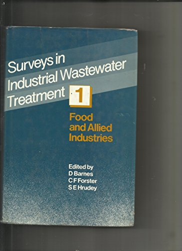 9780273085867: Surveys in Industrial Wastewater Treatment: Food and Allied Industries v. 1