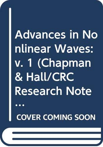 9780273086093: Advances in Nonlinear Waves: v. 1 (Chapman & Hall/CRC Research Notes in Mathematics Series)
