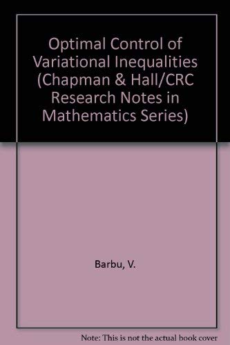 9780273086291: Optimal Control of Variational Inequalities (Chapman & Hall/CRC Research Notes in Mathematics Series)