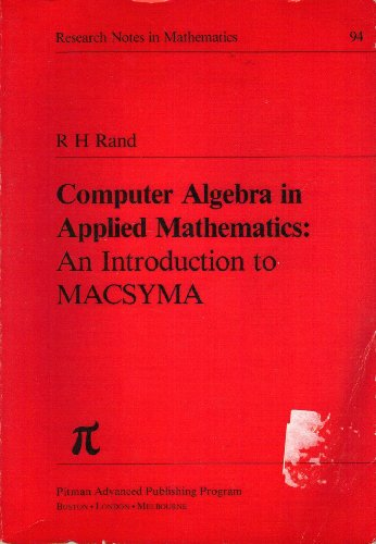 Computer Algebra in Applied Mathematics: Introduction to: Rand, R.H.