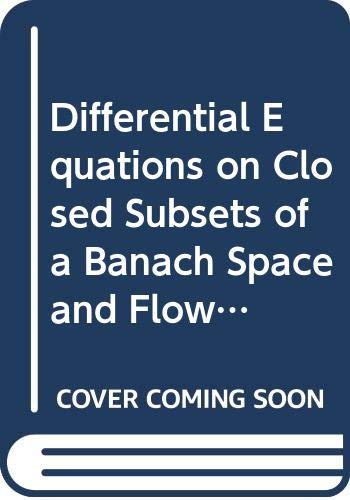 9780273086512: Differential Equations on Closed Subsets of a Banach Space and Flow Invariance
