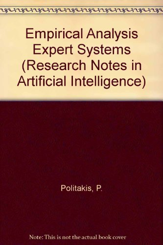 Empirical Analysis for Expert Systems (Research Notes: Peter Politakis