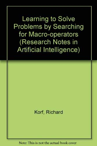 Learning to Solve Problems by Searching for: Korf, Richard E.