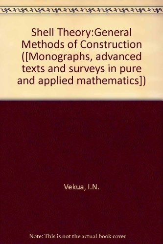 9780273086925: Shell Theory:General Methods of Construction ([Monographs, advanced texts, and surveys in pure and applied mathematics) (English and Russian Edition)