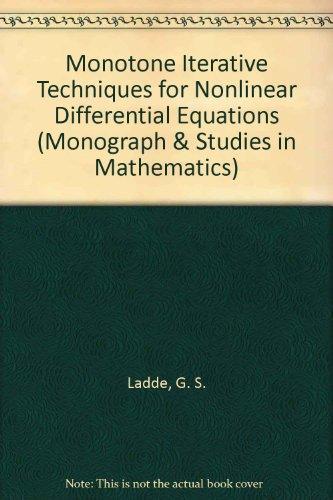 9780273087076: Monotone Iterative Techniques for Nonlinear Differential Equations (Monograph & Studies in Mathematics)