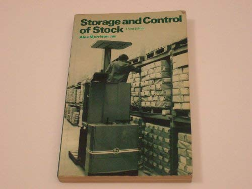 Storage and Control of Stock: Alex Morrison