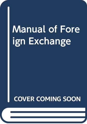 9780273314608: Manual of Foreign Exchange