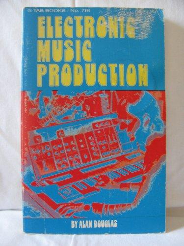9780273315230: Electronic music production