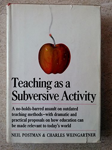 9780273315780: Teaching as a subversive activity