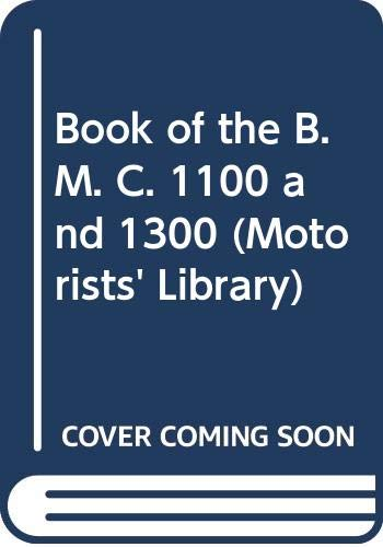 The Book of the B.L.M.C. 1100 and: Abbey, Staton