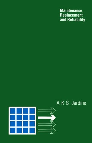 9780273316541: Maintenance, Replacement and Reliability (Topics in Operational Research)