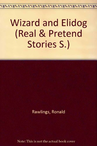 9780273317906: Wizard and Elidog (Real & Pretend Stories S)