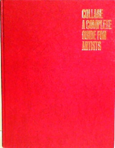9780273318026: Collage: A Complete Guide for Artists