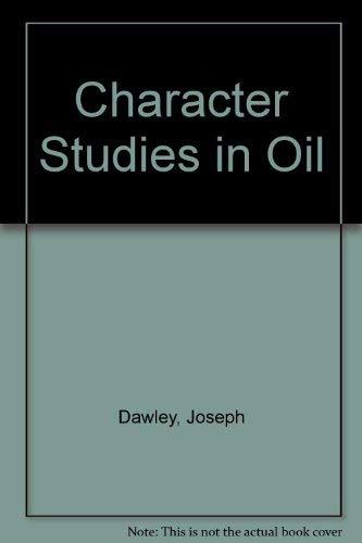 9780273318040: Character Studies in Oil