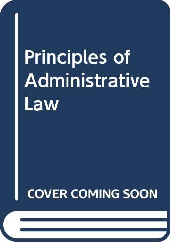 9780273318149: Principles of Administrative Law