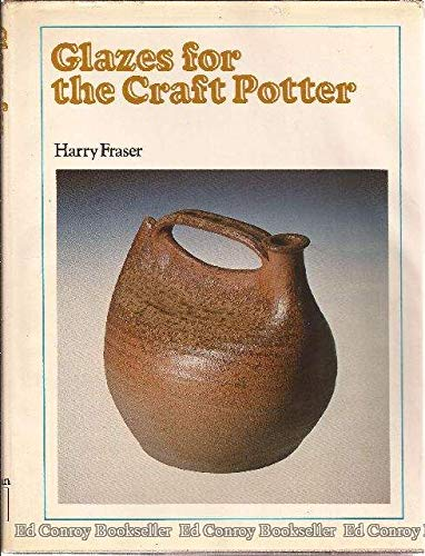 9780273360902: Glazes for the Craft Potter