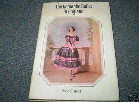 Romantic Ballet in England: Guest, Ivor