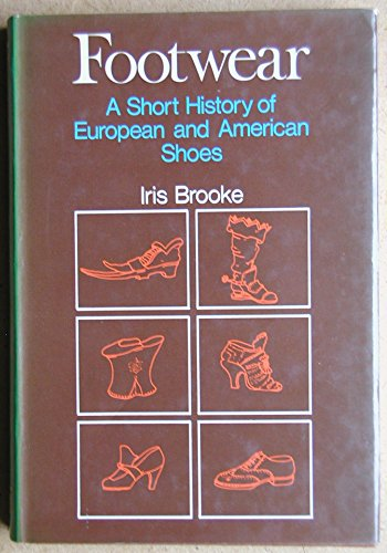 9780273361398: Footwear: Short History of European and American Shoes