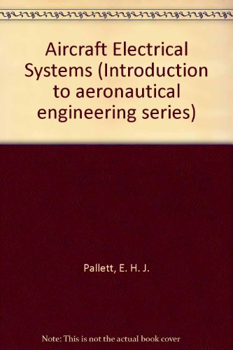 9780273361596: Aircraft Electrical Systems (Introduction to aeronautical engineering series)