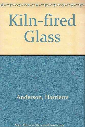 9780273361770: Kiln-fired Glass