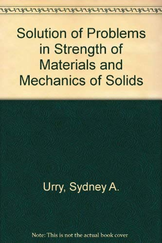 9780273361893: Solution of Problems in Strength of Materials and Mechanics of Solids