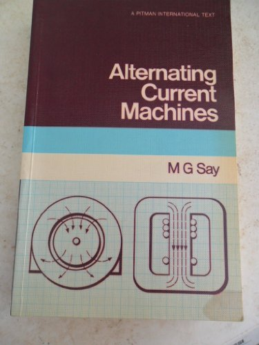 9780273361978: Alternating Current Machines (A Pitman international text)