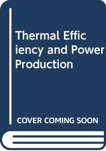 9780273400523: Thermal Efficiency and Power Production