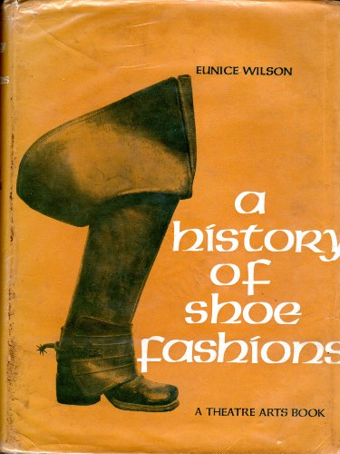 History of Shoe Fashions: Wilson, Eunice