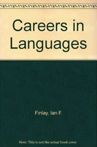 Careers in Languages: Ian F Finlay