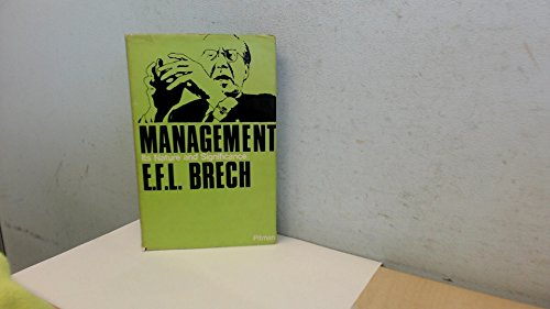 Management: Its Nature and Significance: Brech, E.F.L.