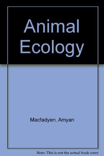 Animal Ecology, Aims and Methods