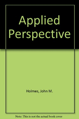 9780273401407: Applied perspective, for architects, painters, and art students,