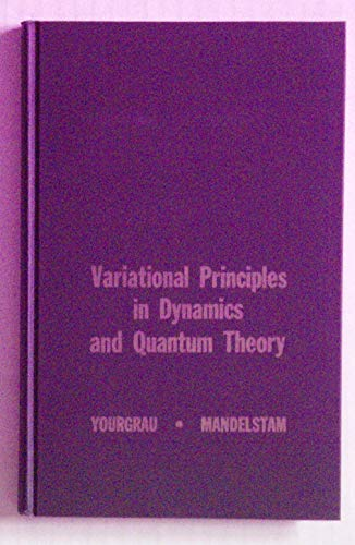 9780273402879: Variational Principles in Dynamics and Quantum Theory
