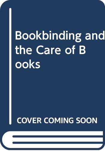 9780273403654: Bookbinding and the Care of Books