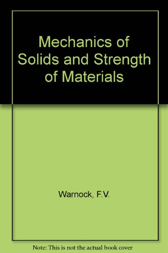 Mechanics solids strength materials abebooks mechanics of solids and strength of materials warnock fv fandeluxe Image collections