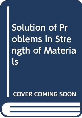 9780273404767: Solution of Problems in Strength of Materials