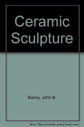 9780273405085: Ceramic Sculpture