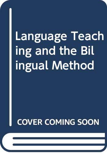 9780273406679: Language Teaching and the Bilingual Method