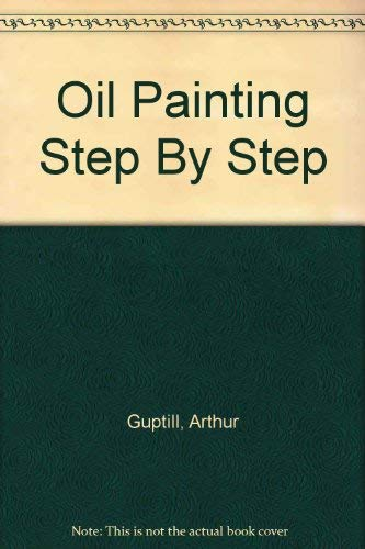 9780273406730: Oil Painting Step By Step