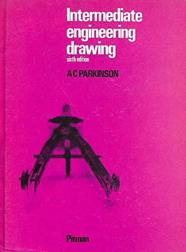9780273406938: Intermediate Engineering Drawing